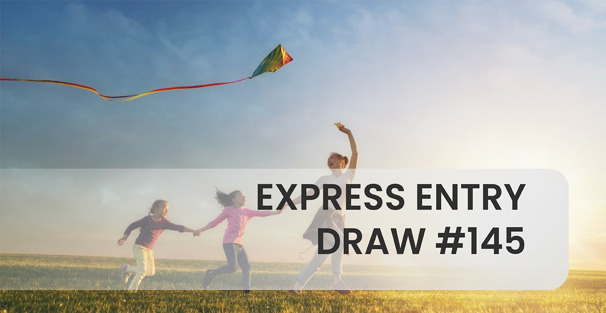 Express Entry Draw #145