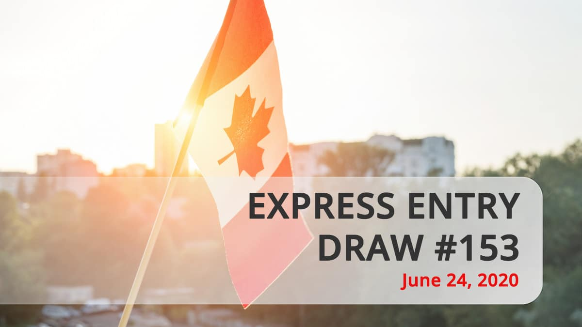 Express Entry draw 153