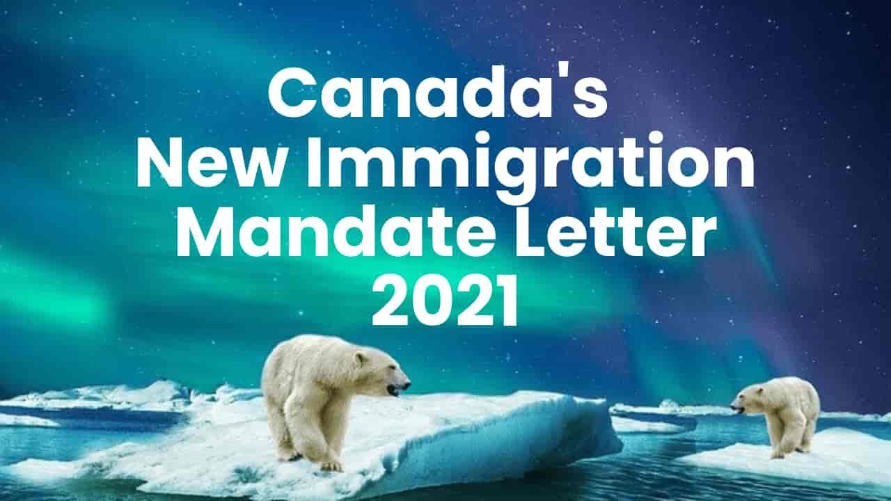 IRCC Trudeau Mandate Letter 2021